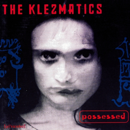 the_klezmatics_possessed_big_3798