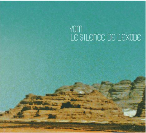Yom-le silence de l'exode