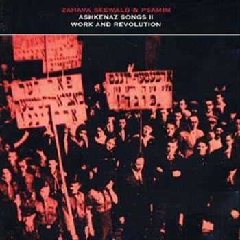 Ashkenaz Songs vol.2 Work and Revolution
