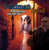 FEIDMAN AND THE SAFED CHAMBER ORCHESTRA - SAFED