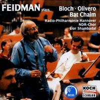 FEIDMAN PLAY BLOCH – OLIVERO - BAT CHAIM
