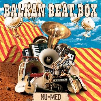 balkan beat box new med