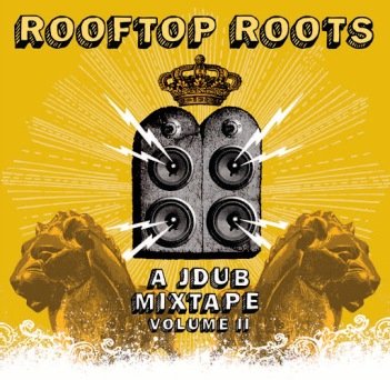 rooftop roots- a jdub mixtape