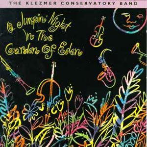 The Klezmer Conservatory Band-A Jumpin' Night in the Garden of Eden