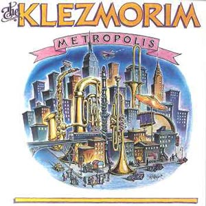 The Klezmorim-Metropolis